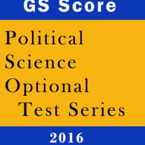 Political Science optional Test Series by GS Score