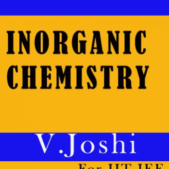 In-organic Chemistry Printed Notes for UPSC - V. Joshi