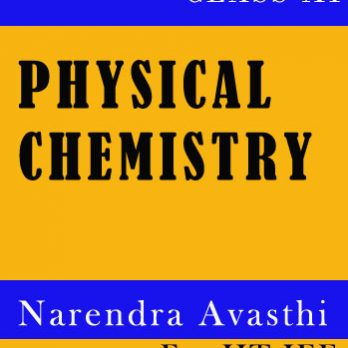Physical Chemistry Printed Notes by Narendra Avasthi