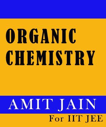 Organic Chemistry Printed Notes by Amit Jain