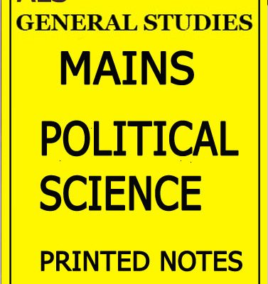 ALS Political Science Mains Notes For UPSC Civil Services Examination