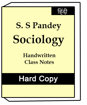 Sociology S.S. Pandey Optional Handwritten Class Notes Hindi