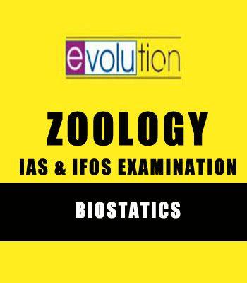 Biostatistics ZOOLOGY Notes-EVOLUTION for IAS,IFoS Examination