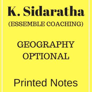 Geography Optional Printed Notes-Ensemble Coaching-K.Sidaratha