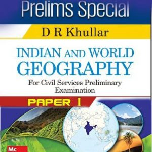 Indian and World Geography for Civil Services Preliminary Examination