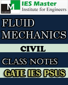 FLUID MECHANICS CLASS NOTES GATE IES PSUs IES MASTER