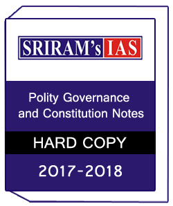 SRIRAM IAS-Polity Governance and Constitution Notes