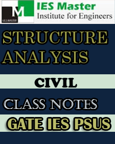 Structure Analysis Class Notes GATE PSUs IES Master