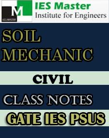 SOIL Mechanic Class Notes IES Master