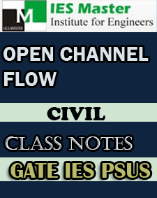 Open Channel Flow Class Notes IES Master