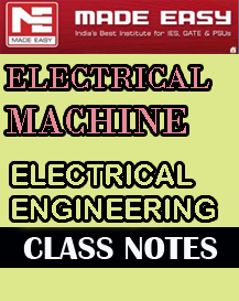 Electrical Machine Class Notes Made Easy