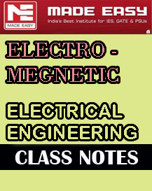 Electro Magnetic Theory Class Notes Made Easy