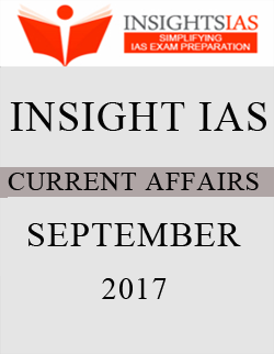 Insight IAS Monthly Current Affairs September 2017