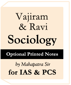 Vajiram & Ravi Sociology Optional Printed Notes by Mahapatra Sir for IAS & PCS