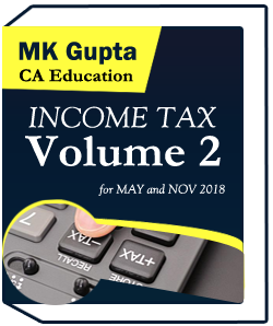 Income Tax volume 2 by MK Gupta applicable for MAY and NOV 2018