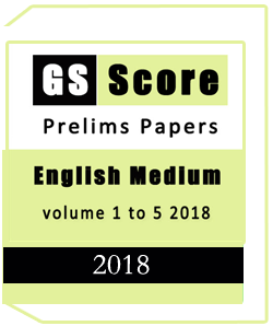 GS SCORE PRELIMS PAPER ENGLISH MEDIUM 2018 1 TO 5