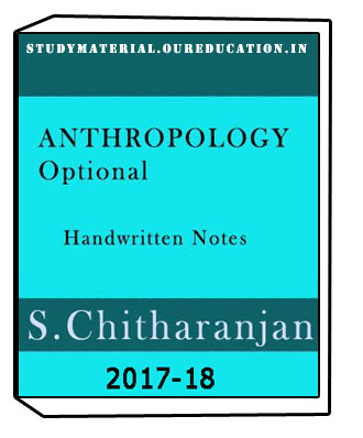 ANTHROPOLOGY Optional Handwritten Notes-S.Chitharanjan AIR # 574