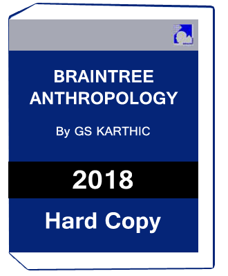 BRAINTREE ANTHROPOLOGY by G.S KARTHIC
