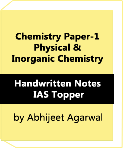 Chemistry Paper-1 Physical & Inorganic Chemistry Handwritten Notes-IAS Topper Abhijeet Agarwal