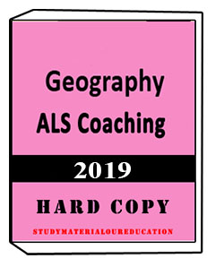 ALS Coaching notes, GEOGRAPHY Optional Printed Material by ALS Coaching for IAS & PCS, Geography-optional Printed study material by ALS coaching for IAS and PAS examination, study material for upsc, upsc notes