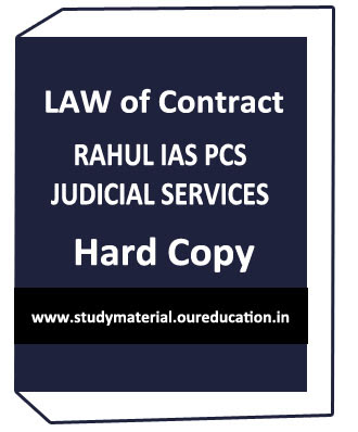 LAW OF CONTRACT -RAHUL IAS NOTES FOR IAS,PCS & JUDICIAL SERVICES