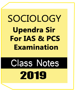 Printed Notes of SOCIOLOGY Printed Study Material BY Upendra Sir For IAS & PCS Examination