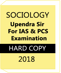 SOCIOLOGY Printed Study Material BY Upendra Sir For IAS & PCS Examination