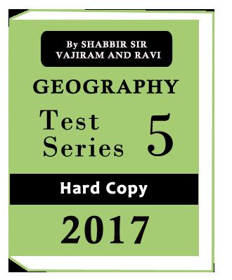 GEOGRAPHY TEST SERIES(5) -COMPLETE SET(2017) BY SHABBIR SIR VAJIRAM AND RAVI