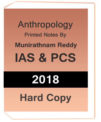 Anthropology Notes by Munirathnam Reddy -IAS & PCS