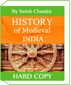 History of Medieval India by Satish Chandra