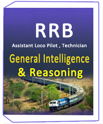 RRB Assistant Loco Pilot , Technician General Intelligence & Reasoning