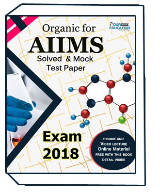 Organic for AIIMS Solved & Mock Test Paper Exam 2018