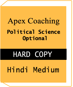 Political Science Optional Hindi Medium Printed Notes -Apex Coaching