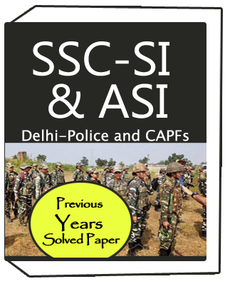 SSC-SI and ASI-Delhi-Police and CAPFs-previous-years-Solved-Paper