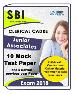 SBI Clerical Cadre Junior Associates Exam: 10 Mock Test Paper and 5 Solved Previous Year Paper