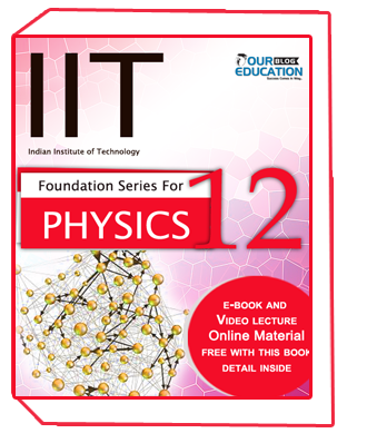 IIT Foundation Series For PHYSICS 12