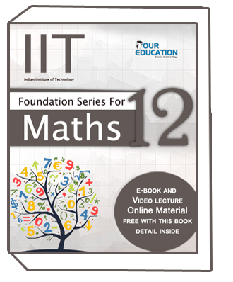 IIT Foundation Series For Maths 12
