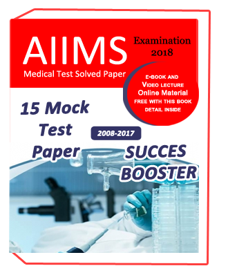 SUCCESS BOOSTER : 15 MOCK TEST PAPER FOR AIIMS MEDICAL EXAM