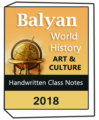 Balyan World History and Art and Culture Handwritten class notes