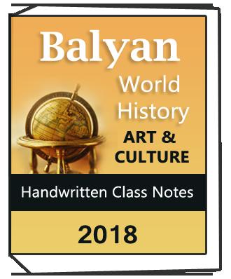 Balyan World History and Art and Culture Handwritten class notes