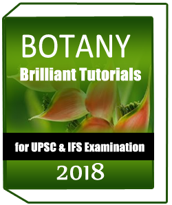 BOTANY Brilliant Tutorials for UPSC & IFS examination