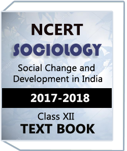 NCERT Class XII SOCIOLOGY(Social Change and Development in India) Text Book