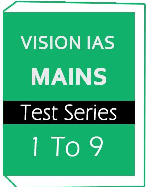 Vision IAS Main Test Series 2018