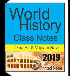 Printed notes of World History Class Notes OJHA Sir Vajiram and Ravi