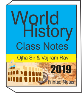 Printed notes of World History Class Notes OJHA Sir Vajiram and Ravi