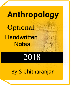 Anthropology Handwritten Notes By S Chitharanjan