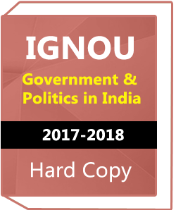 IGNOU-Government & Politics in India-Downloadable Version only