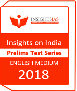 Insights on India Prelims Test Series 2018