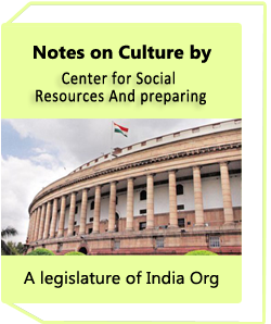 Notes on Culture by (Center for social Resources And preparing) A legislature of India Org.