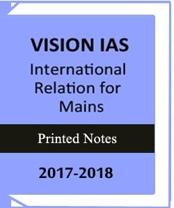 Vision IAS International Relation for MAINS 2018